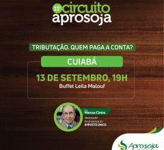 Tributação será tema de evento da Aprosoja MT em Cuiabá