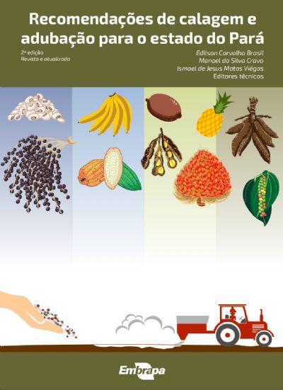 Embrapa lança livro de referência para correção e adubação de solos no Pará